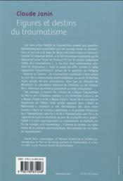 Figures et destins du traumatisme - 4ème de couverture - Format classique