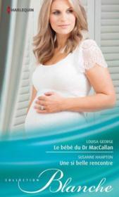 telecharger Le bebe du Dr MacCallan – une si belle rencontre livre PDF/ePUB en ligne gratuit