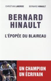 Bernard Hinault, l'épopée du blaireau - Couverture - Format classique
