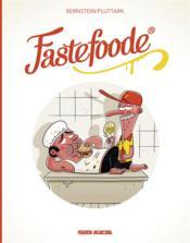 Fastefoode - Couverture - Format classique