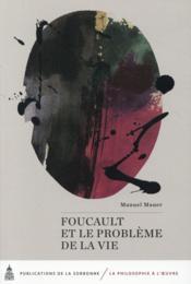 Foucault et le probleme de la vie - Couverture - Format classique