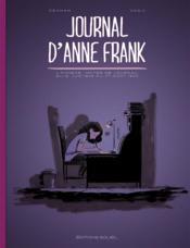 Journal d'Anne Frank ; l'annexe : notes de journal du 12 Juin 1942 au 1er Août 1944 - Couverture - Format classique