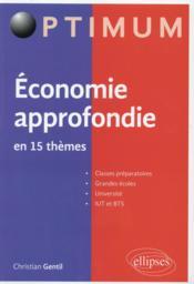 Economie Approfondie En 15 Themes - Couverture - Format classique