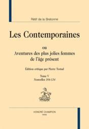 Les contemporaines ou aventures des plus jolies femmes de l'âge présent t.5 ; nouvelles 104-134 - Couverture - Format classique
