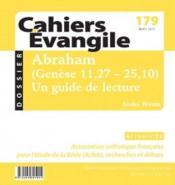 Cahiers de l'Evangile N.179 ; CE-179 Abraham (Genèse, 11, 27-25, 10) - Couverture - Format classique