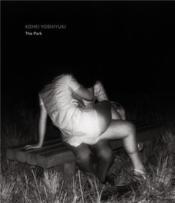 Kohei yoshiyuki the park (limited edition) - Couverture - Format classique