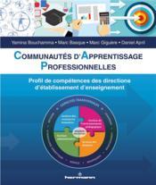 Communautes d'apprentissage professionnelles - profil de competences des directions d'etablissement - Couverture - Format classique