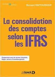 La consolidation des comptes selon les ifrs - Couverture - Format classique
