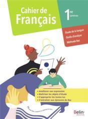 Cahier de francais 1re générale ; cahier élève (édition 2020) - Couverture - Format classique