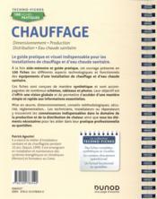 Chauffage ; dimensionnement, production, distribution, eau chaude sanitaire ; 100 fiches pratiques - 4ème de couverture - Format classique