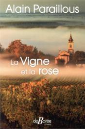 La vigne et la rose - Couverture - Format classique