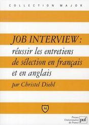 Job interview ; réussir les entretiens de sélection en français et en anglais - Intérieur - Format classique