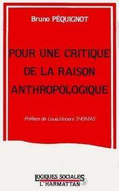 Pour Une Critique De La Raison Anthropologique - Intérieur - Format classique