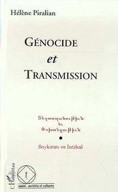 Genocide Et Transmission - Intérieur - Format classique