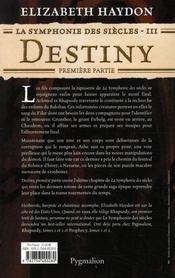 La symphonie des siècles t.3 ; destiny, première partie - 4ème de couverture - Format classique