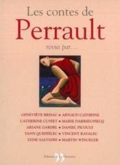 Les Contes De Perrault Revus Par - Couverture - Format classique