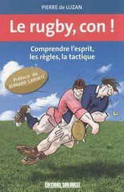 Le rugby, con ! - Intérieur - Format classique