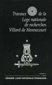 Travaux de la loge t.47 ; gloire au travail - Intérieur - Format classique