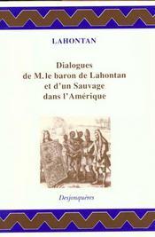Dialogues De M.Le Baron De Lahontan Et D'Un Sauvage - Intérieur - Format classique