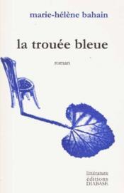 La Trouee Bleue - Couverture - Format classique