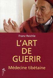 L'art de guérir, médecine tibétaine - Intérieur - Format classique