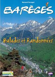 Barèges ; spécial balades et randonnées - Intérieur - Format classique