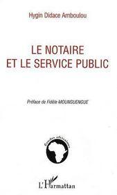 Le notaire et le service public - Couverture - Format classique