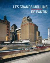 Les grands moulins de Pantin - Couverture - Format classique