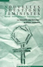 Revue Nouvelles Questions Feministes N.29/3 ; La Sexualité Des Femmes ; Le Plaisir Contraint - Couverture - Format classique