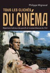 telecharger Tous les cliches du cinema livre PDF en ligne gratuit