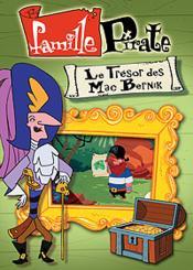 Famille Pirate - Le Trésor Des Mac Bernik - Couverture - Format classique