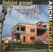 Archi actuelle ; habitat groupé ; vivre ensemble - Couverture - Format classique
