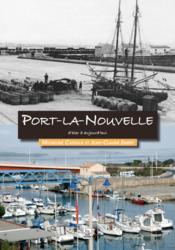 Port-la-Nouvelle d'hier à aujourd'hui - Couverture - Format classique