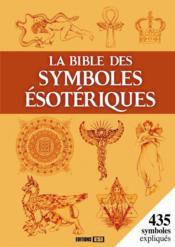 La bible des symboles ésotériques - Couverture - Format classique