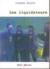 Les liquidateurs - Intérieur - Format classique