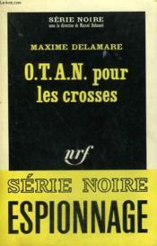 O.T.A.N. Pour Les Crosses. Collection : Serie Noire N° 1053 - Couverture - Format classique