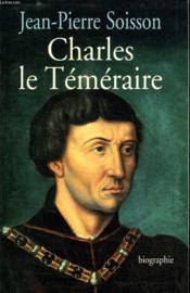Charles Le Temeraire. - Couverture - Format classique