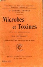 Microbes Et Toxines. Collection : Bibliotheque De Philosophie Scientifique. - Couverture - Format classique