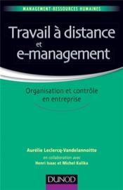 Travail à distance et management ; organisation et contrôle - Couverture - Format classique