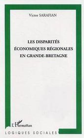 Les Disparites Economiques Regionales En Grande-Bretagne - Intérieur - Format classique