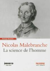 Nicolas Malebranche ; la science de l'homme - Couverture - Format classique