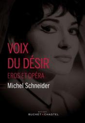 Voix du désir ; Eros et opéra - Couverture - Format classique