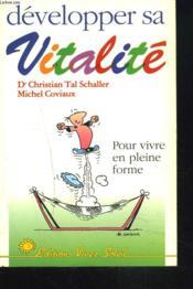 Developper Sa Vitalite - Couverture - Format classique