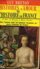 Histoires D'Amour De L'Histoire De France - Tome 2 - Couverture - Format classique