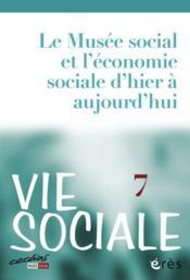 Revue vie sociale N.7 ; histoire et actualité de l'économie sociale et solidaire - Couverture - Format classique