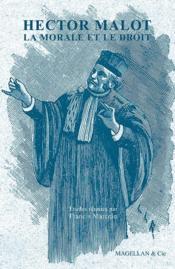 Hector Malot ; la morale et le droit - Couverture - Format classique