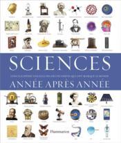 Sciences ; année après année - Couverture - Format classique