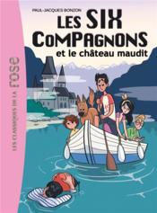 Les six compagnons t.7 ; les six compagnons et le château maudit - Couverture - Format classique