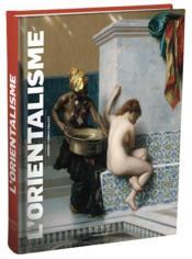 L'orientalisme - Couverture - Format classique