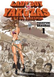 Ladyboy vs Yakuzas t.1 ; l'île du désespoir - Couverture - Format classique